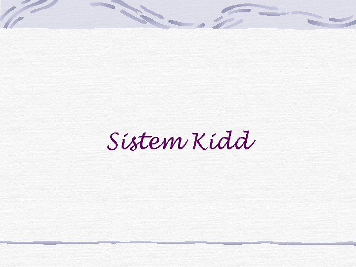 Sistem Kidd