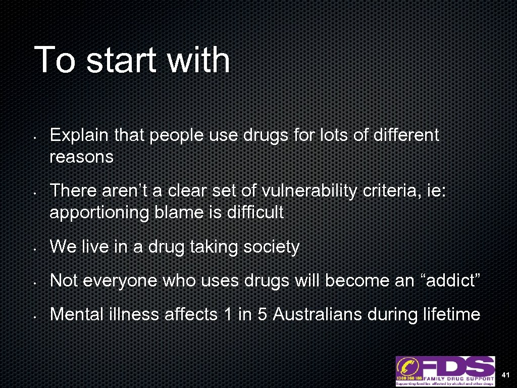 To start with • • Explain that people use drugs for lots of different