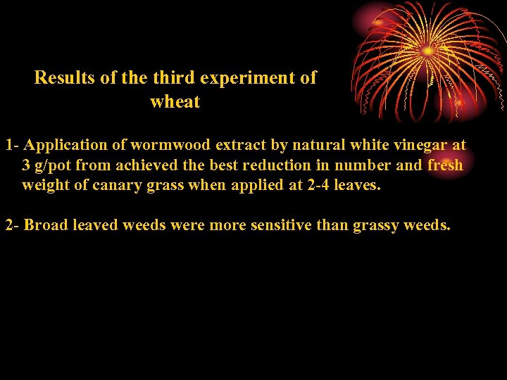 Results of the third experiment of wheat 1 - Application of wormwood extract by