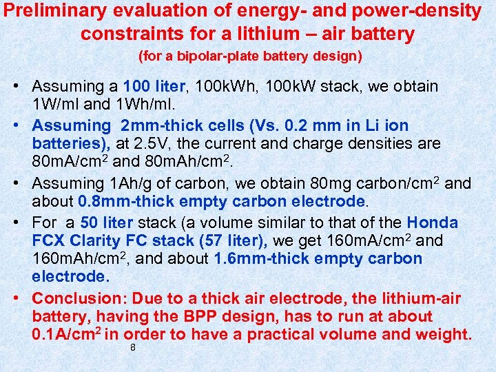 Preliminary evaluation of energy- and power-density constraints for a lithium – air battery (for