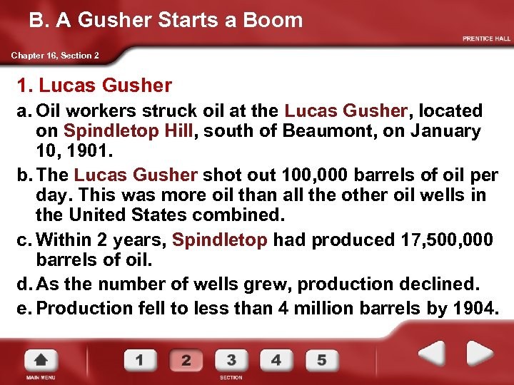 B. A Gusher Starts a Boom Chapter 16, Section 2 1. Lucas Gusher a.