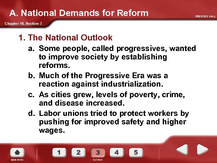 A. National Demands for Reform Chapter 16, Section 3 1. The National Outlook a.