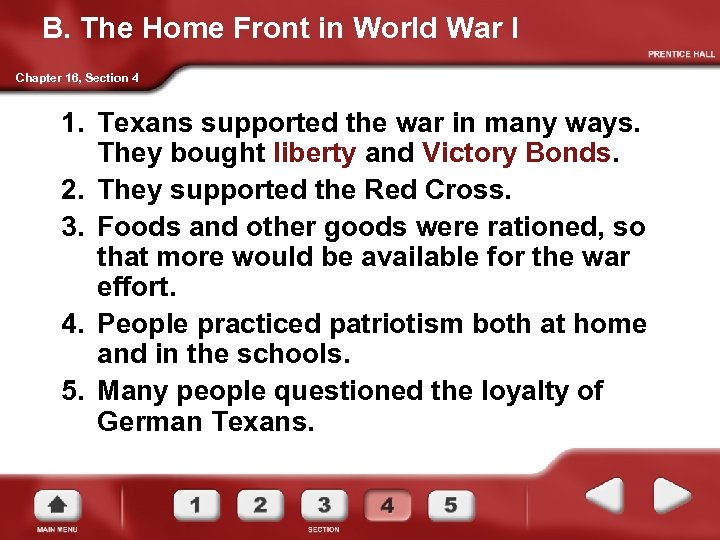 B. The Home Front in World War I Chapter 16, Section 4 1. Texans