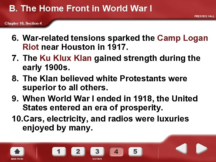 B. The Home Front in World War I Chapter 16, Section 4 6. War-related