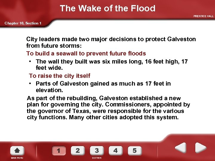 The Wake of the Flood Chapter 16, Section 1 City leaders made two major