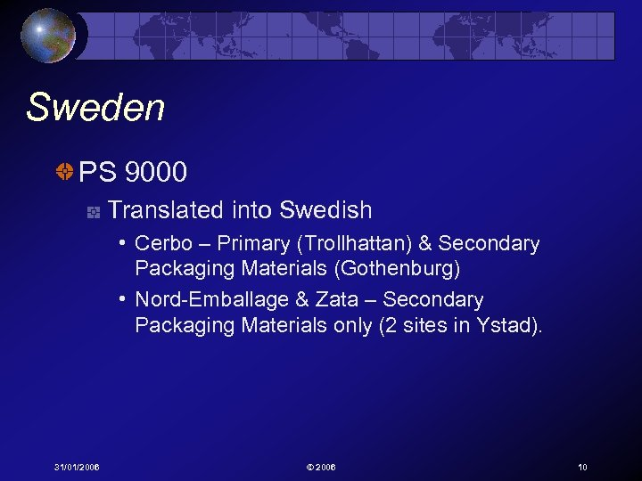 Sweden PS 9000 Translated into Swedish • Cerbo – Primary (Trollhattan) & Secondary Packaging