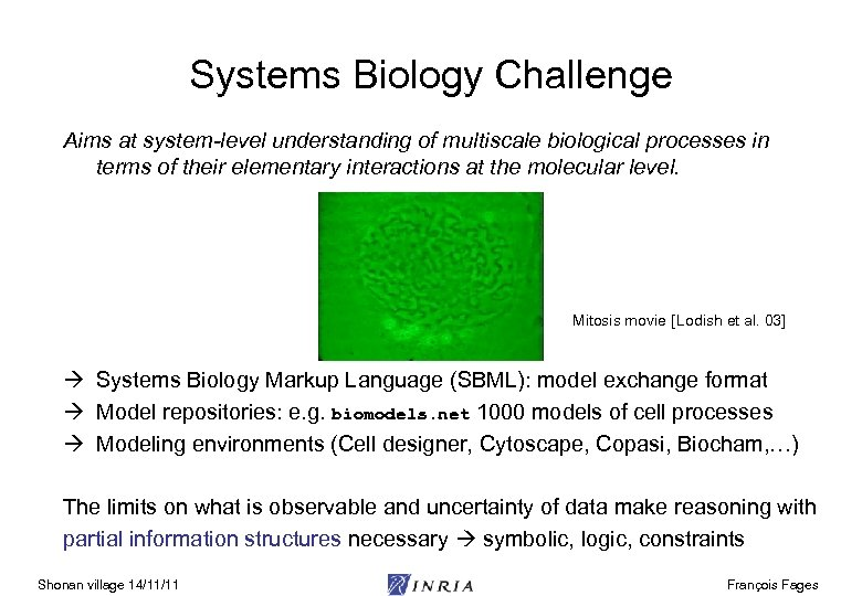 Systems Biology Challenge Aims at system-level understanding of multiscale biological processes in terms of