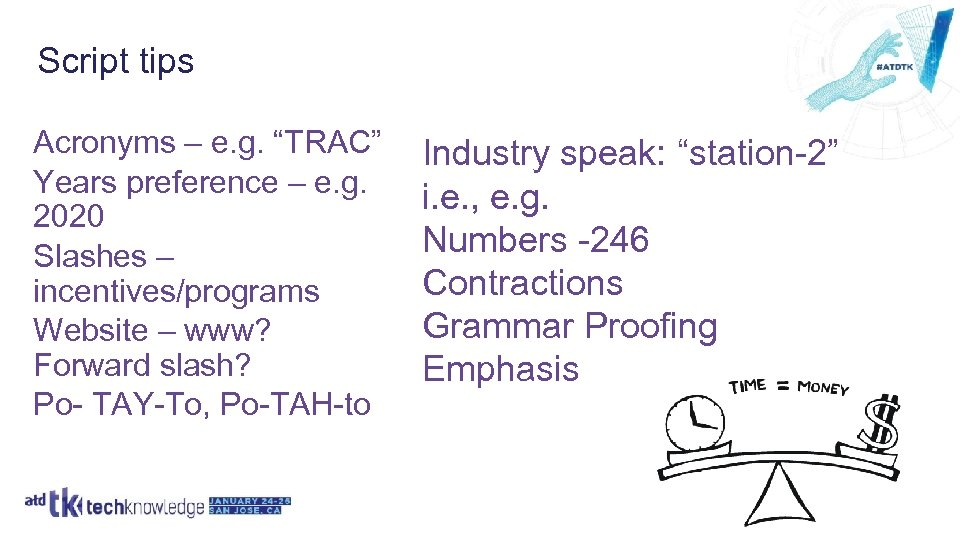 "Script tips Acronyms – e. g. ""TRAC"" Years preference – e. g. 2020 Slashes"