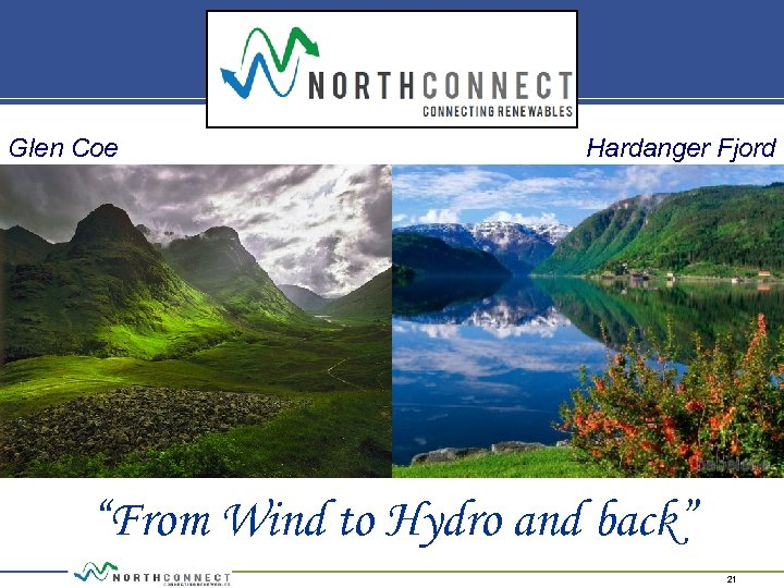 "Glen Coe Hardanger Fjord ""From Wind to Hydro and back"" 21"