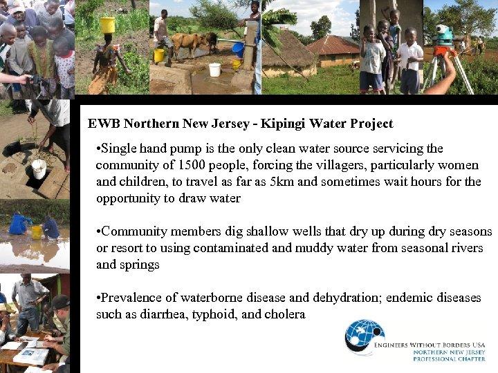 EWB Northern New Jersey - Kipingi Water Project • Single hand pump is the