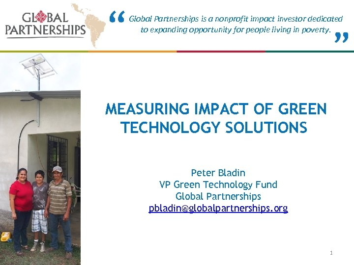Global Partnerships is a nonprofit impact investor dedicated to expanding opportunity for people living