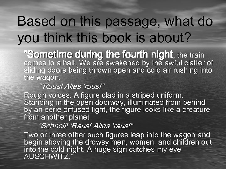 "Based on this passage, what do you think this book is about? ""Sometime during"