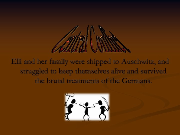 Elli and her family were shipped to Auschwitz, and struggled to keep themselves alive