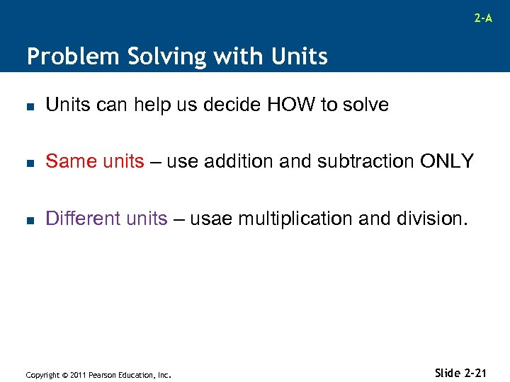 2 -A Problem Solving with Units n Units can help us decide HOW to