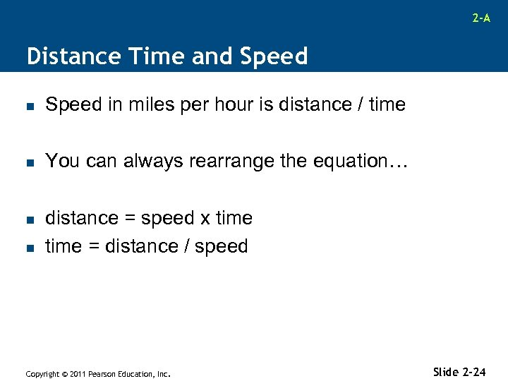 2 -A Distance Time and Speed n Speed in miles per hour is distance