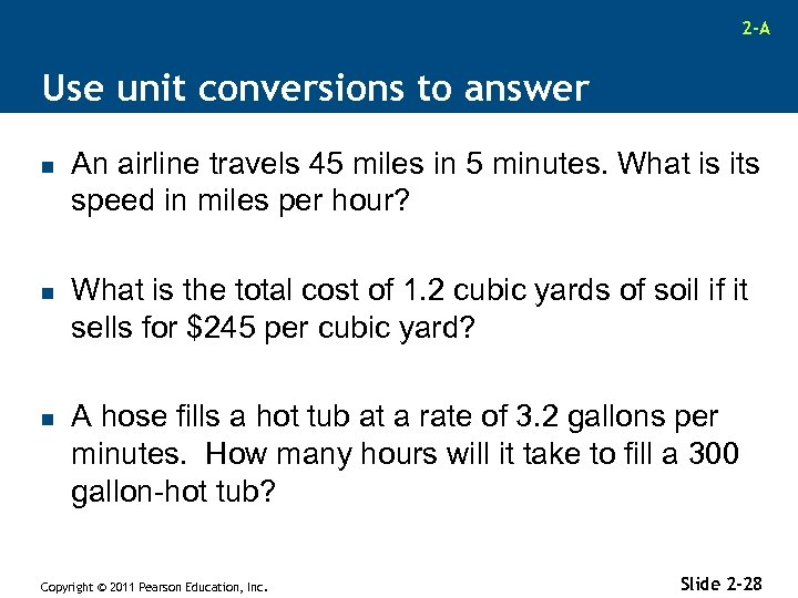 2 -A Use unit conversions to answer n n n An airline travels 45