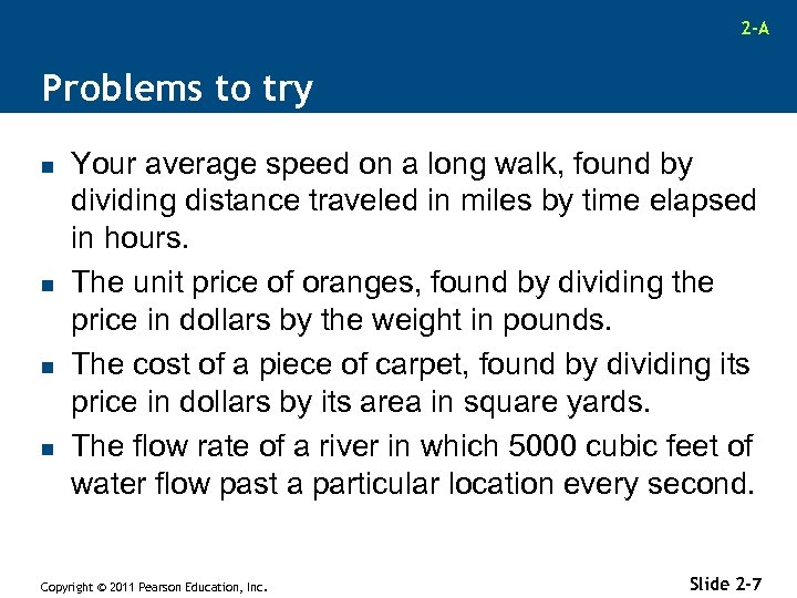 2 -A Problems to try n n Your average speed on a long walk,