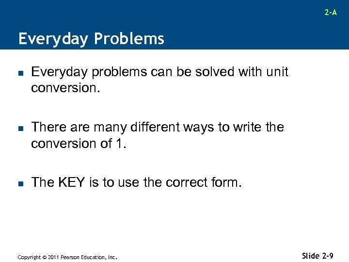 2 -A Everyday Problems n n n Everyday problems can be solved with unit