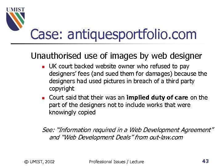Case: antiquesportfolio. com Unauthorised use of images by web designer n n UK court