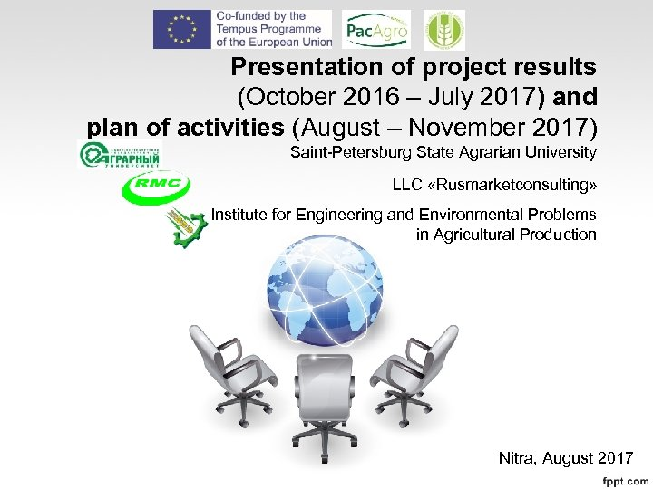 Presentation of project results (October 2016 – July 2017) and plan of activities (August