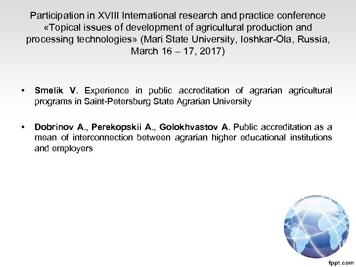 Participation in XVIII International research and practice conference «Topical issues of development of agricultural