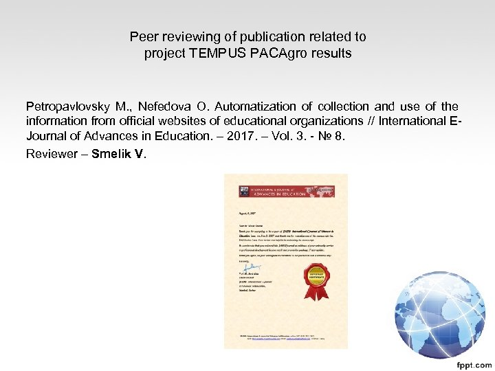 Peer reviewing of publication related to project TEMPUS PACAgro results Petropavlovsky M. , Nefedova