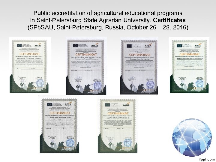Public accreditation of agricultural educational programs in Saint-Petersburg State Agrarian University. Certificates (SPb. SAU,