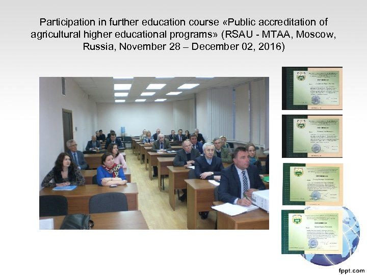 Participation in further education course «Public accreditation of agricultural higher educational programs» (RSAU -