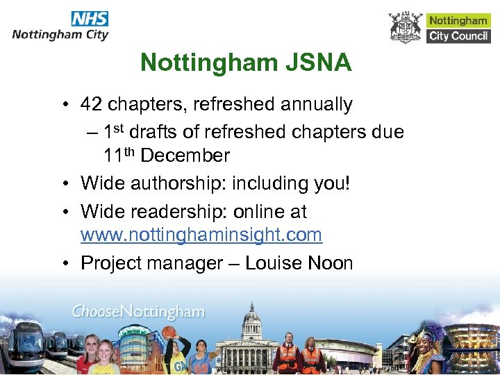 Nottingham JSNA • 42 chapters, refreshed annually – 1 st drafts of refreshed chapters