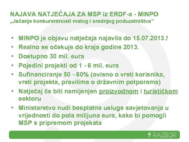 """NAJAVA NATJEČAJA ZA MSP iz ERDF-a - MINPO """"Jačanje konkurentnosti malog i srednjeg poduzetništva"""""""