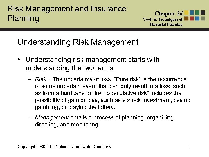 Risk Management and Insurance Planning Chapter 26 Tools & Techniques of Financial Planning Understanding