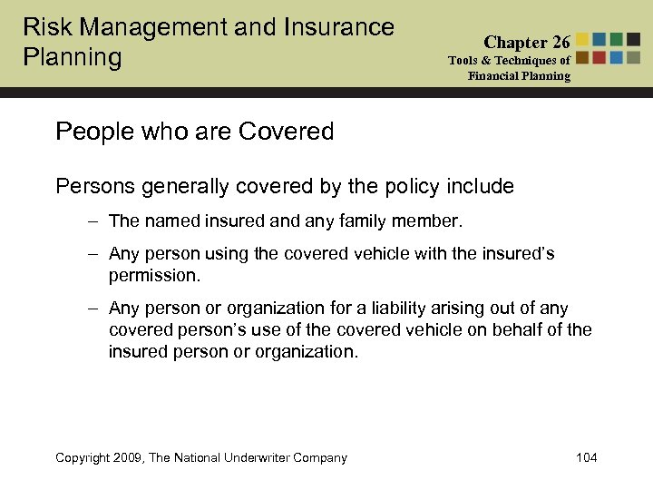 Risk Management and Insurance Planning Chapter 26 Tools & Techniques of Financial Planning People