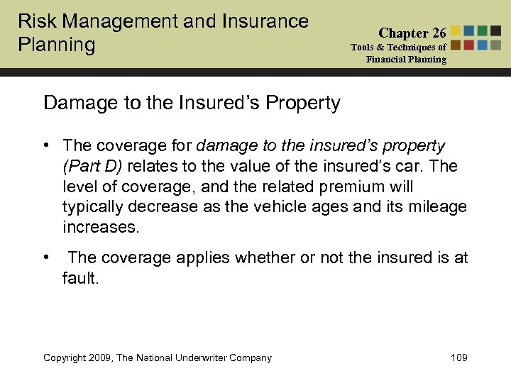 Risk Management and Insurance Planning Chapter 26 Tools & Techniques of Financial Planning Damage
