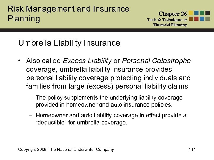 Risk Management and Insurance Planning Chapter 26 Tools & Techniques of Financial Planning Umbrella