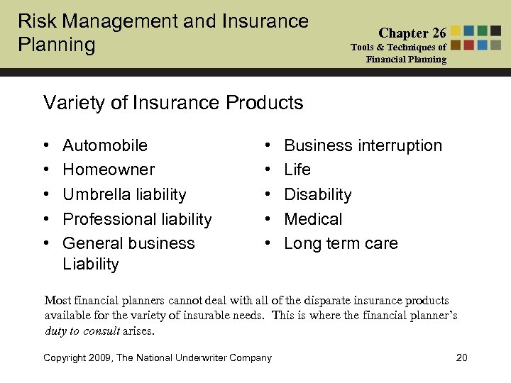 Risk Management and Insurance Planning Chapter 26 Tools & Techniques of Financial Planning Variety