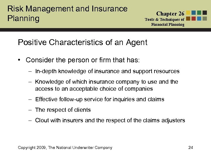 Risk Management and Insurance Planning Chapter 26 Tools & Techniques of Financial Planning Positive