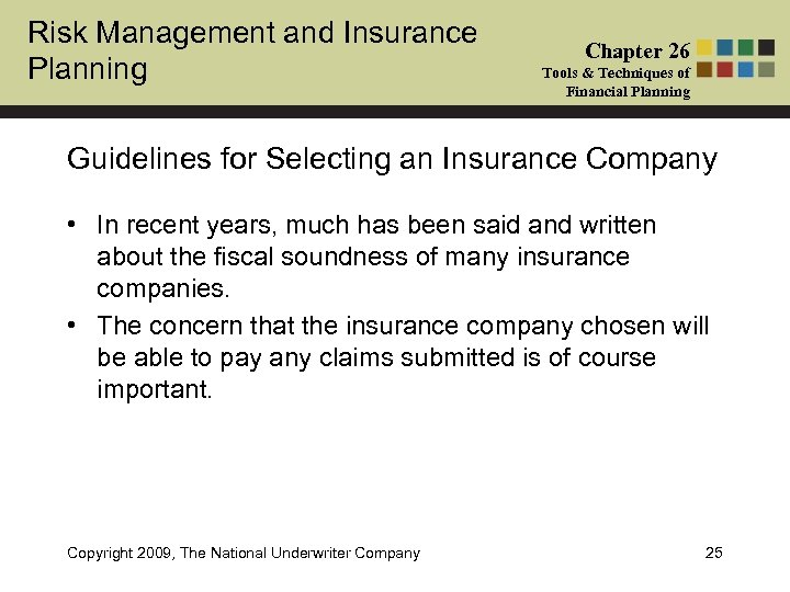 Risk Management and Insurance Planning Chapter 26 Tools & Techniques of Financial Planning Guidelines