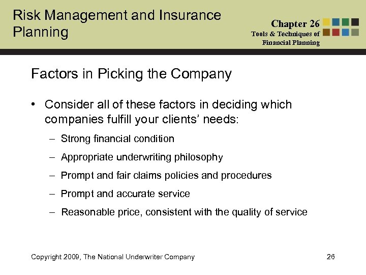 Risk Management and Insurance Planning Chapter 26 Tools & Techniques of Financial Planning Factors