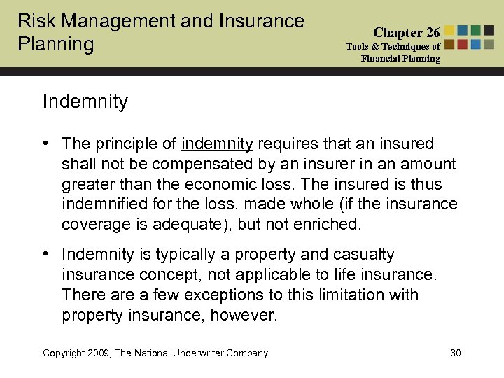 Risk Management and Insurance Planning Chapter 26 Tools & Techniques of Financial Planning Indemnity