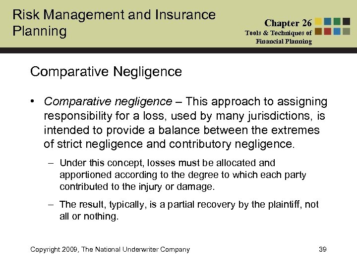 Risk Management and Insurance Planning Chapter 26 Tools & Techniques of Financial Planning Comparative