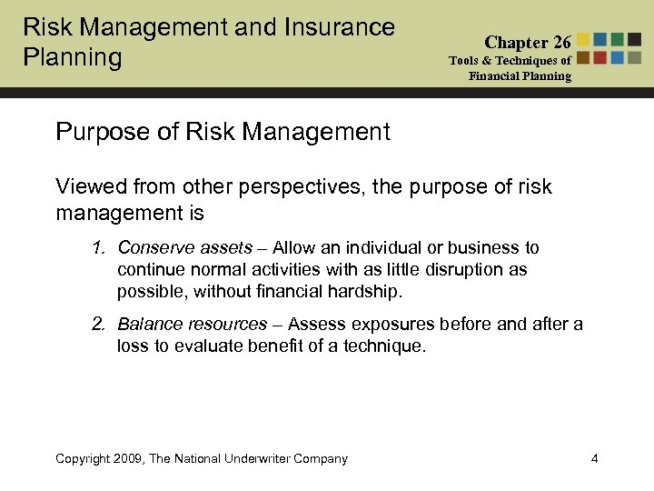 Risk Management and Insurance Planning Chapter 26 Tools & Techniques of Financial Planning Purpose