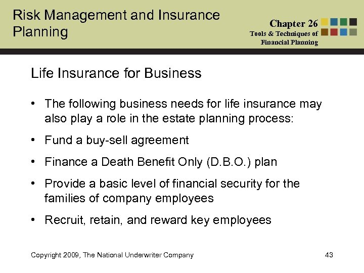 Risk Management and Insurance Planning Chapter 26 Tools & Techniques of Financial Planning Life
