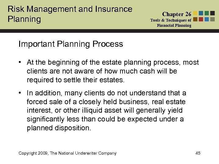 Risk Management and Insurance Planning Chapter 26 Tools & Techniques of Financial Planning Important