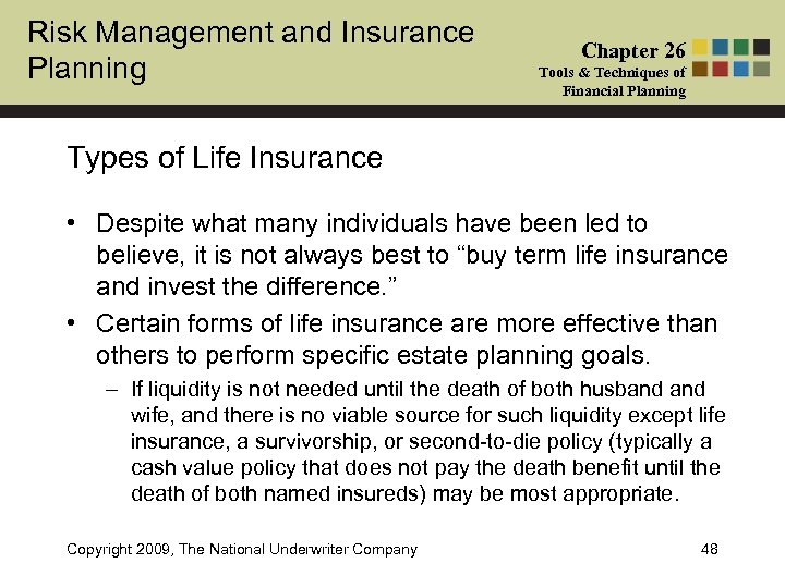 Risk Management and Insurance Planning Chapter 26 Tools & Techniques of Financial Planning Types