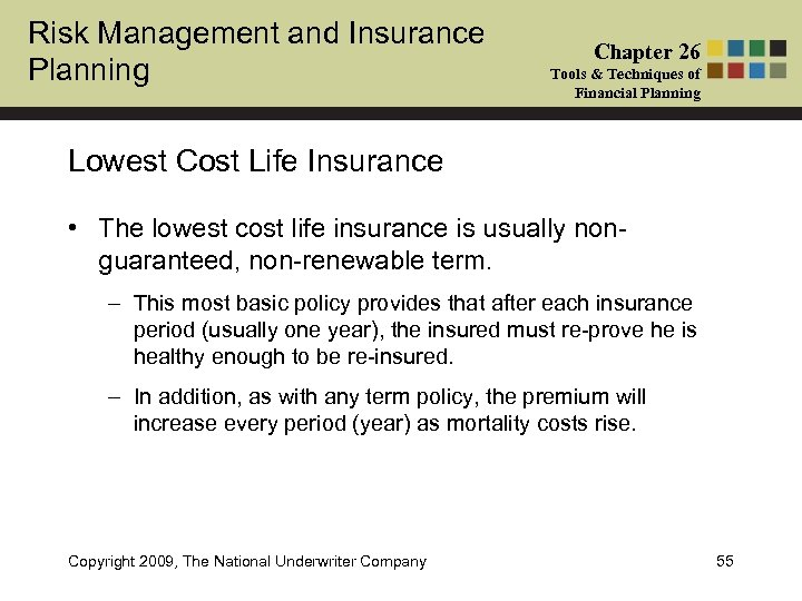 Risk Management and Insurance Planning Chapter 26 Tools & Techniques of Financial Planning Lowest