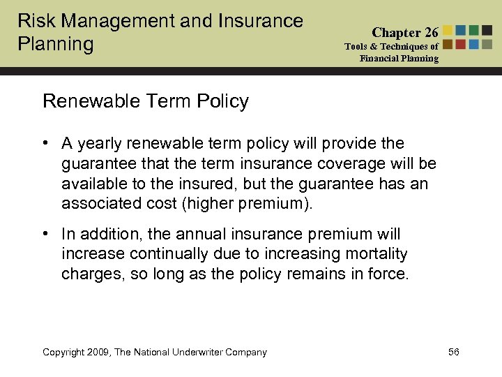 Risk Management and Insurance Planning Chapter 26 Tools & Techniques of Financial Planning Renewable