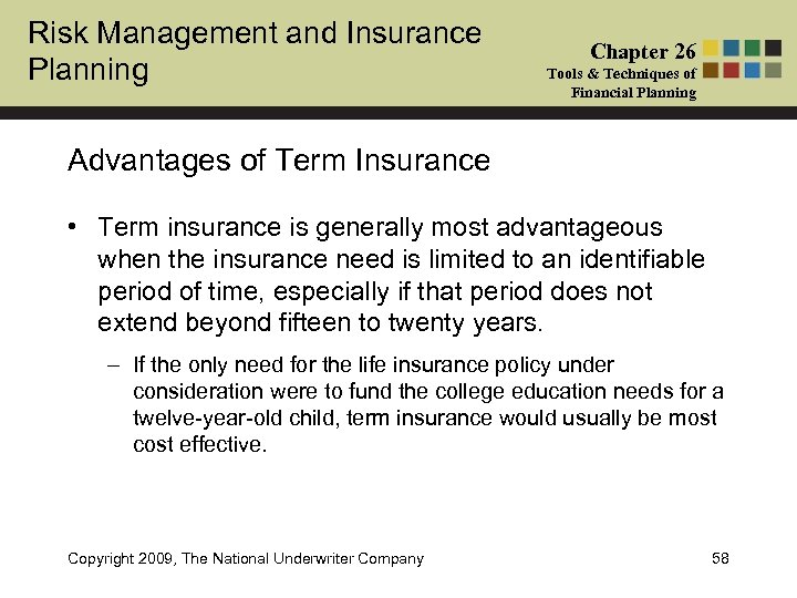 Risk Management and Insurance Planning Chapter 26 Tools & Techniques of Financial Planning Advantages