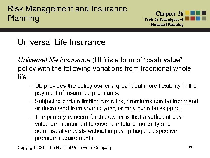 Risk Management and Insurance Planning Chapter 26 Tools & Techniques of Financial Planning Universal