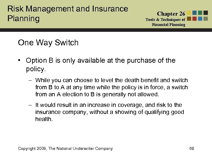 Risk Management and Insurance Planning Chapter 26 Tools & Techniques of Financial Planning One