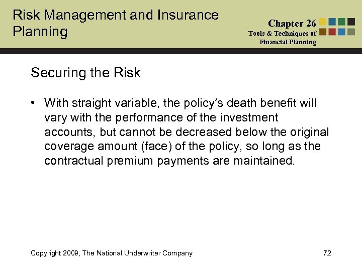 Risk Management and Insurance Planning Chapter 26 Tools & Techniques of Financial Planning Securing